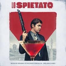 Lo spietato Original Motion Picture Soundtrack музыка из фильма