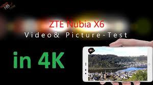ZTE Nubia X6 Video & Picture Test 4K ...