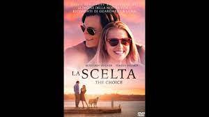 LA SCELTA - THE CHOICE WEBRiP (2016) (Sottotitoli (sub ita) - YouTube