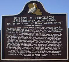 about the plessy vs ferguson case where the th and th  english photo of the front of plessy v ferguson marker in new orleans