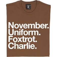 Instantly share code, notes, and snippets. November Uniform Foxtrot Charlie White Men S T Shirt From Tynetshirts Com