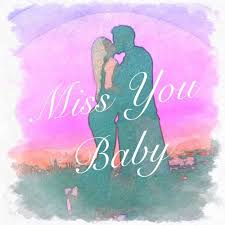 stream miss you baby by