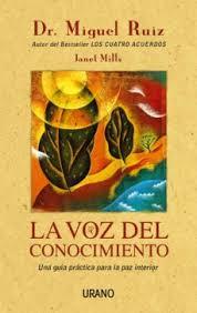 La palabra página es un acuerdo que comprendemos. Ebook La Voz Del Conocimiento Ebook De Miguel Ruiz Casa Del Libro