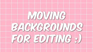 cool moving backgrounds for tumblr.  For Tumblr Moving Backgrounds For Editing On Cool Moving Backgrounds For S
