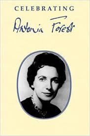 Celebrating Antonia Forest: Forest, Antonia, Sims, Sue, Hicks, Laura:  9781847450371: Amazon.com: Books