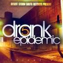 Drank Epidemic, Vol. 5