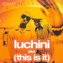 Luchini Aka (This Is It)