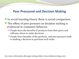 the effect of peer pressure on decision making peer pressured