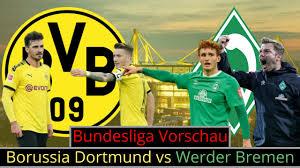 ⭕ Anpfiff - Borussia Dortmund gegen Werder Bremen | Die Bundesliga -  Vorschau - YouTube