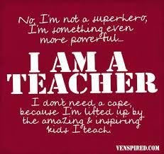 Great Teachers Inspire Quotes I Love Teacher Quotes Superhero