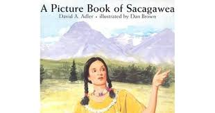 Sacagawea Quotes Classy A Picture Book Of Sacagawea By David A Adler