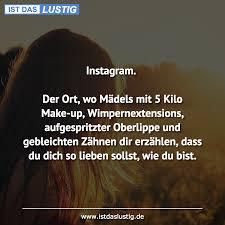 Instagram Der Ort Wo Mädels Mit 5 Kilo Make Istdaslustigde
