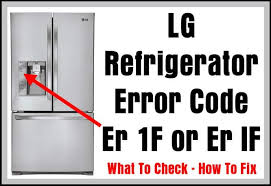 lg refrigerator water line repair kit. lg refrigerator error code er 1f or if - what to check how lg water line repair kit