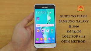 Samsung galaxy j3 (2016) usb driver software is compatible with different versions of windows. Guide To Flash Samsung Galaxy J3 2016 Sm J320h Lollipop 5 1 1 Odin Method Tested Firmware