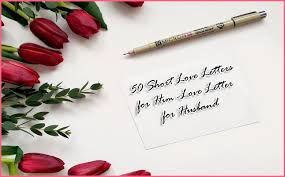 short love letter 50 short love letters for him husband and boyfriend ideas included