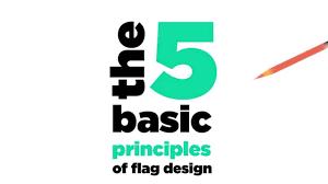 The 5 Basic Principles Of Design The 5 Basic Principles Of Flag Design Youtube