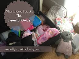 baby travel checklist the essential baby ng list for flying with baby