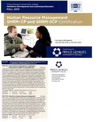 careers human resource society of prince george s county resource management certification programs offered by the workforce development continuing education department at prince george s communtiy college