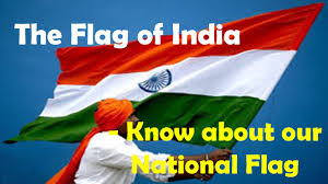 the flag of know about our national flag