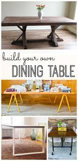 Design Your Own Dining Room Table Build Your Own Dining Table For The Home Homemade