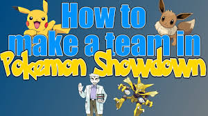 how to make a pokemon team in pokemon showdown