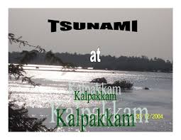 tsunami at kalpakkam a pictorial essay 26 12 2004