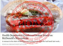 hoax semen found on mcdonald s burger hoax seman on mcdonald s onnaise