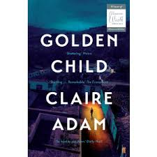 Image result for golden child by claire adam
