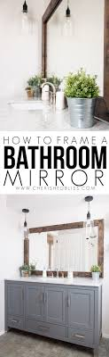 How to Frame a Bathroom Mirror - Cherished Bliss