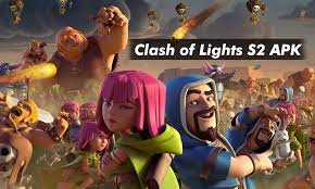 Clash Of Lights Apk Clash Of Clans Clash Of Lights S2 Apk Download 2020 Updated Coc Server