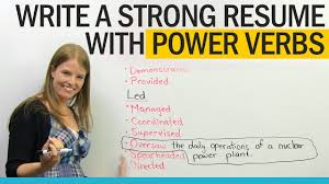 Get A Better Job Power Verbs For Resume Writing Youtube