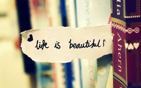 Life Is Beautiful Quotes Tumblr Best of Life Is Beautiful Quotes Tumblr