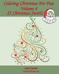 Christmas Swirls Coloring Christmas For Fun Volume 4 25 Christmas Swirls To Color Paperback