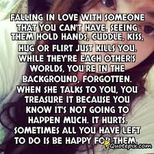 Quotes About Loving Someone You Can T Have Interesting Quotes About Loving Someone You Can T Have QUOTES OF THE DAY