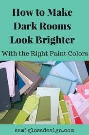 paint colors for dark roomsHow to Make Dark Rooms Look Brighter With Paint  semigloss design
