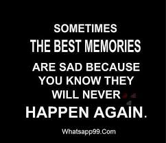 40 Great Memory Quotes And Sayings For Inspiration Custom Good Memories Quotes