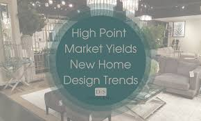 New trends in furniture Office Furniture Design2sell High Point Furniture Market Yields New Home Design Trends