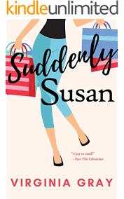 Suddenly Susan (Susan Wade Saga Book 1) - Kindle edition by Gray, Virginia.  Literature & Fiction Kindle eBooks @ Amazon.com.
