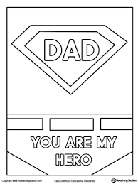 father s day card superhero outfit superhero dads and hero color the superhero outfit and the words dad you are my hero in this printable father s