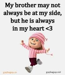 Funny Brother Quotes Enchanting Funny Minion Quote About Brother Vs Heart Humor Pinterest