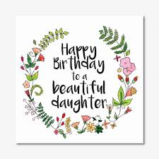 Happy Birthday To My Beautiful Daughter Quotes Best Of Images Of Happy Birthday Daughter Luxury 24 Best Happy Birthday To