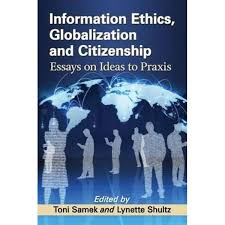booktopia information ethics globalization and citizenship booktopia information ethics globalization and citizenship essays on ideas to praxis by toni samek 9781476667720 buy this book online