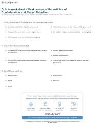 quiz worksheet weaknesses of the articles of confederation and print weaknesses of the articles of confederation and shays rebellion worksheet