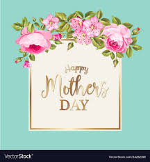 Mothers Greeting Card Happy Mothers Day Greeting Card Royalty Free Vector Image