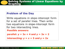 solving systems of linear equations by graphing problem of the day write equations in slope