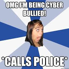 omg I'm being cyber bullied! *calls police* - Annoying Facebook ... via Relatably.com
