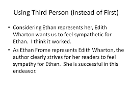 ethan frome essays writing workshop period monday  using third person instead of first considering ethan represents her edith wharton wants