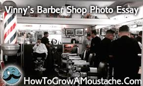 vinny s barber shop how to grow a moustache vinny s barbershop photo essay
