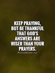 Quotes About Praying And God 40 Quotes Impressive Quotes On Prayer