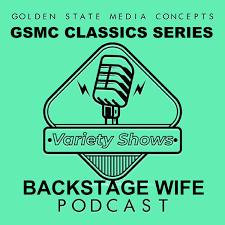 GSMC Classics: Backstage Wife